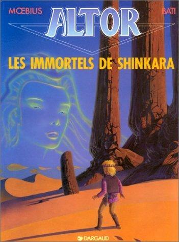 Altor, tome 4 : Les Immortels de Shinkara de Giraud (1 septembre 1992) Album