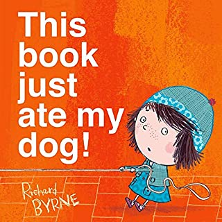 This Book Just Ate My Dog! (Ben & Bella)