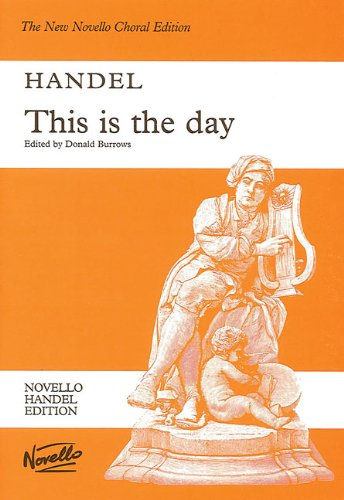 Haendel This Is the Day Vocal Score (Novello Choral Edition)