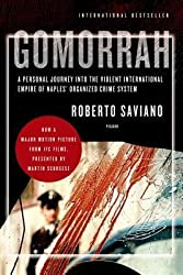 By Roberto Saviano ; Virginia Jewiss ( Author ) [ Gomorrah: A Personal Journey Into the Violent International Empire of Naples' Organized Crime System By Nov-2008 Paperback
