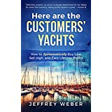 Here Are the Customers' Yachts: How to Systematically Buy Low, Sell High, and Earn Lifetime Profits (English Edition)