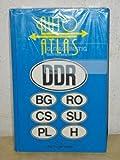 Autoatlas Deutsche Demokratische Republik (DDR) : mit Bulgarien, CSSR, Polen, Rumänien, UdSSR, Ungarn