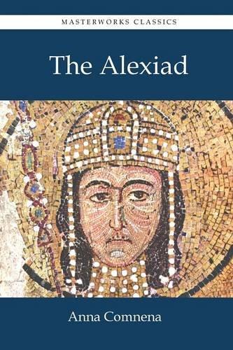 The Alexiad por Anna Comnena