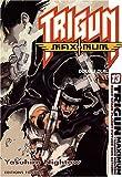 Trigun Maximum, Tome 13 - Double duel