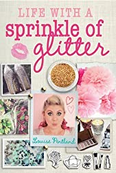 Life with a Sprinkle of Glitter by Louise Pentland (2015-07-02)