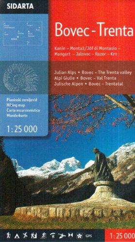 Bovec - Trenta 1;25,000 Kanin, Montaž/Jôf di Montasio, Mangart, Jalovec, Razor, Krn Carta escursionistica Slovenia escursioni e trekking alla scoperta della natura