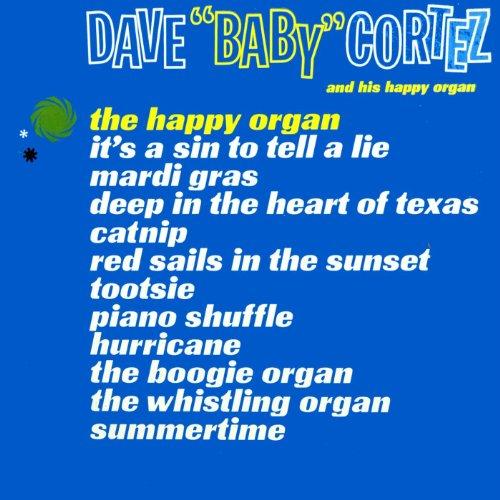 Dave 'Baby' Cortez & His Happy Organ