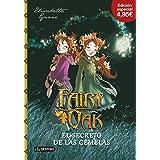 Fairy Oak. El Secreto De Las Gemelas. Edición 4,95€