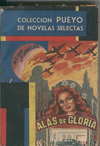 Pueyo de Novelas Selectas numero 301: Alas de gloria