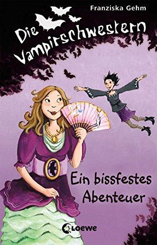 Die Vampirschwestern - Ein bissfestes Abenteuer: Band 2