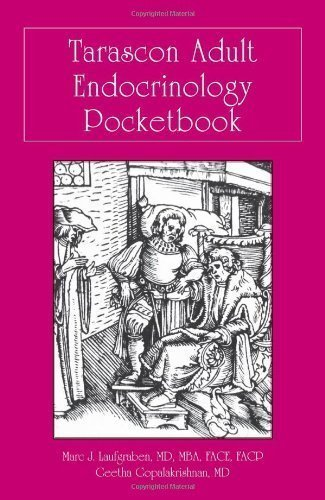 Tarascon Adult Endocrinology Pocketbook by Laufgraben, Marc J. Published by Tarascon 1st (first) edition (2013) Paperback