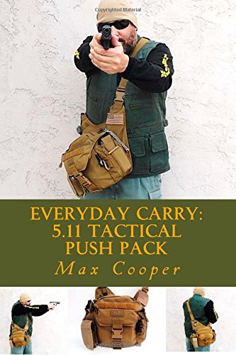 Everyday Carry: 5.11 Tactical PUSH Pack