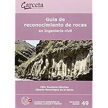 Guia De Reconocimiento De Rocas En Ingenieria Civil (Seinor)