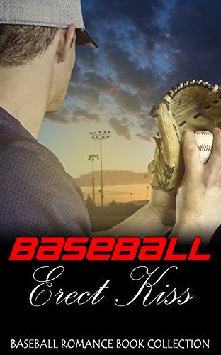 Baseball Erect Kiss: Baseball Romance Book Collection (English Edition)