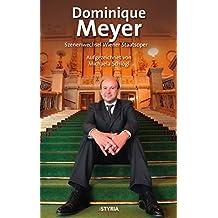 Dominique Meyer: Szenenwechsel Wiener Staatsoper