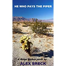 He Who Pays The Piper (Ridge Walker novels Book 1)