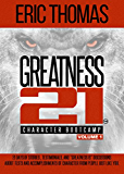 Greatness 21 (Character Bootcamp) (English Edition)