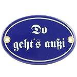 """Bavariashop Bayerisches Türschild """"Do geht´s außi"""", Wetterfestes Metallschild, Emaille, Größe 7 x 10 cm, Farbe Blau"""