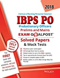 Wiley's Institute of Banking Personnel Selection Probationary Officers (IBPS PO), Prelims and Mains, Exam Goalpost, Solved Papers & Mock Tests, 2018