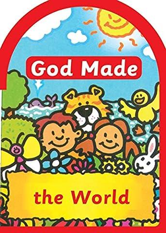 God made the World (Board Books God Made)