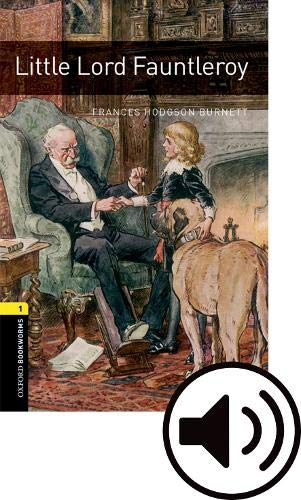 Oxford Bookworms Library: Oxford Bookworms 1. Little Lord Fauntleroy MP3 Pack por Frances Hodgson Burnett