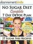 No Sugar Diet: A Complete No Sugar Di...