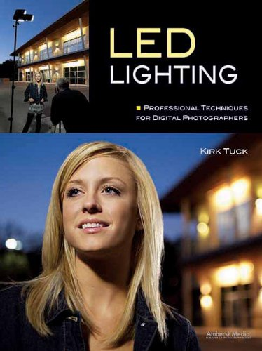 LED Lighting: Professional Techniques for Digital Photographers