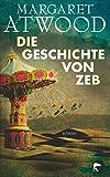 Die Geschichte von Zeb: Roman