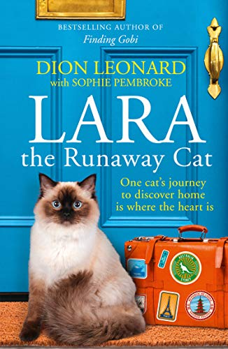 Lara The Runaway Cat: One cat's journey to discover home is where the heart is (English Edition)