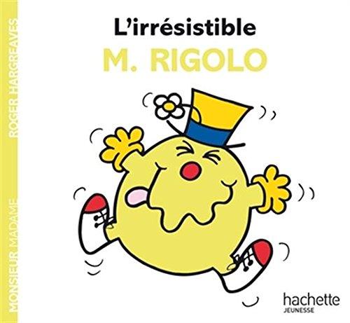 L'irrésistible M. Rigolo par Roger Hargreaves