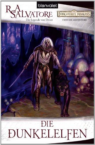 Die Dunkelelfen: Die Legende von Drizzt