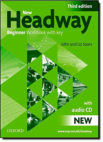 New headway beginner wb w/o audio pk 3e (Book & CD) Con Key