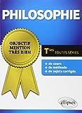 Telecharger Livres Objectif Mention Tres Bien Philosophie Terminales Toutes Series (PDF,EPUB,MOBI) gratuits en Francaise