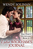 Lydia Wickham's Journal (Mrs. Darcy Entertains Book 5)
