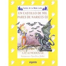 Media lunita nº 53. Un castillo de mil pares de narices I (Infantil - Juvenil - Cuentos De La Media Lunita - Edición En Rústica)