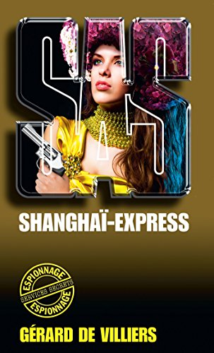 Téléchargement SAS 55 Shanghaï Express epub, pdf