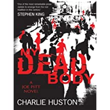 My Dead Body: A Joe Pitt Novel