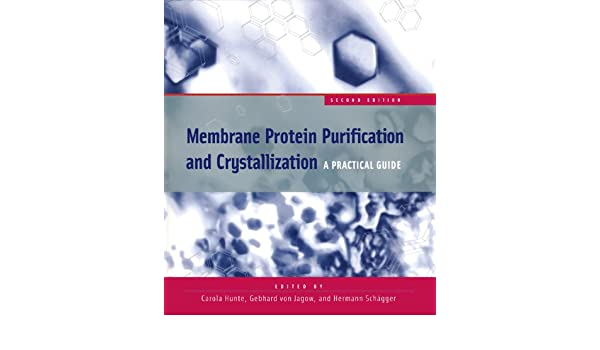 Membrane protein purification and crystallization a practical guide membrane protein purification and crystallization a practical guide ebook carola hunte gebhard von jagow hermann schagger amazon kindle store fandeluxe Choice Image