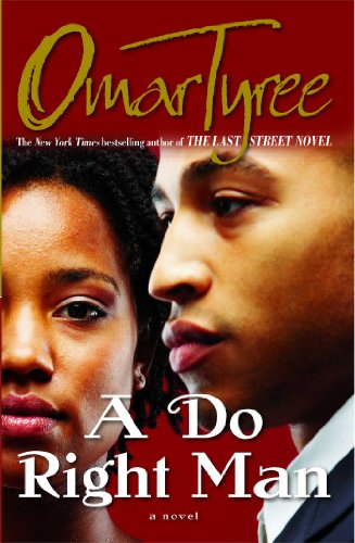 A Do Right Man: A Novel