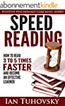 Speed Reading: How To Read 3-5 Times...