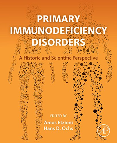 Primary Immunodeficiency Disorders: A Historic and Scientific Perspective (English Edition)
