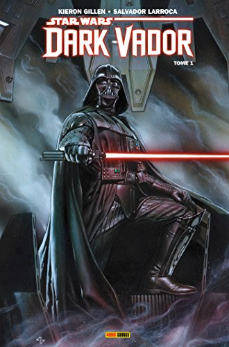 Star Wars - Dark Vador T01 : Vador (Star Wars : Dark Vador)