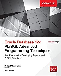 Oracle Database 12c PL/SQL Advanced Programming Techniques by Michael McLaughlin (2014-11-10)