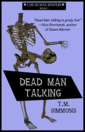 Dead Man Talking (Dead Man Mysteries Book 1)