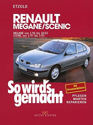 renault-megane-1-96-bis-10-02-scenic-von-1-97-bis-3-03-so-wirds-gemacht-band-105