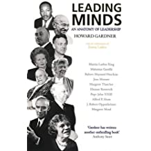 Leading Minds: An Anatomy of Leadership by Howard Gardner (2010-10-04)