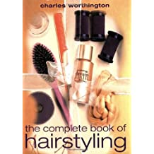 The Complete Book of Hair Styling