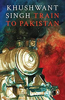 Train to Pakistan by [Singh, Khushwant]