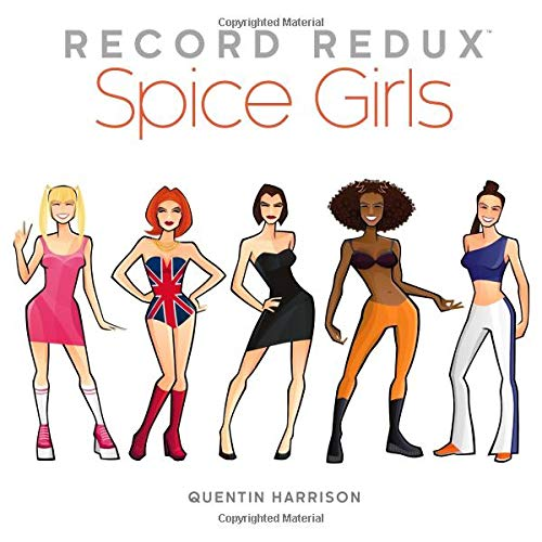 Record Redux: Spice Girls: Volume 1