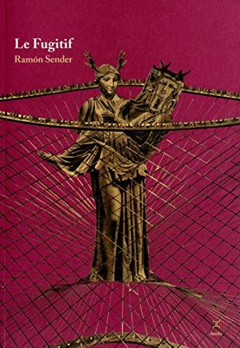 Le fugitif par Ramon Sender